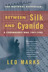 From The Book Shelf – BETWEEN SILK AND CYANIDE   by Leo Marks